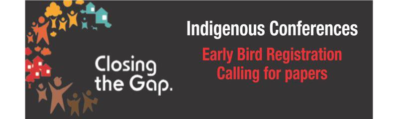2021 Closing the Gap Indigenous Health + 2021 National Indigenous Chronic Diseases Conference