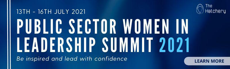 Public Sector Women in Leadership Summit 2021